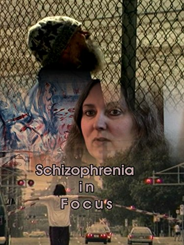 Schizophrenia in Focus