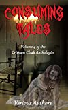 img - for Consuming Tales (Crimson Cloak Anthologies) (Volume 4) book / textbook / text book