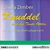 Knuddel und die Tante Ottilie | Gisela Zimber