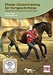 Pferde-Clickertraining Aufbaukurs: Bo...