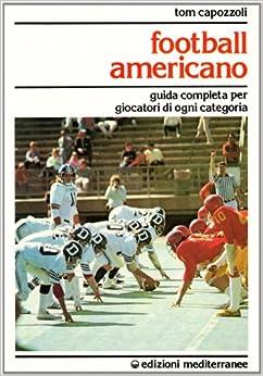 . Guida completa per giocatori di ogni categoria (Italian) Paperback