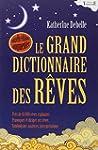 Le Grand dictionnaire des r�ves