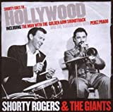 echange, troc Shorty Rogers & The Giants - Shorty Goes to Hollywood