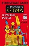 Les enqu�tes de Setna : le voleur d'�mes