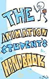 img - for The Animation Student's Handbook book / textbook / text book