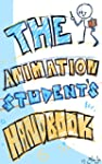 The Animation Student's Handbook