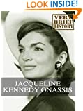 Jacqueline Kennedy Onassis: A Very Brief History