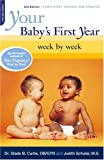 Your Baby's First Year: Week By Week (Your Pregnancy Series), Second Edition