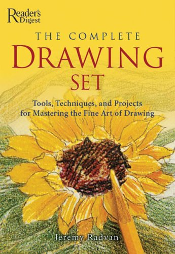 The Complete Drawing Set: Tools, Techniques, and Projects for Mastering the Fine Art of Drawing