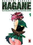 Hagane, Band 1
