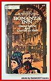 img - for Bonanza inn: America's first luxury hotel book / textbook / text book