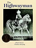 The Highwayman (0192723707) by Alfred Noyes