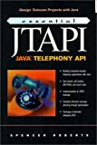 Essential JTAPI (013080360X) by Spencer Roberts