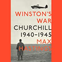 Winston's War: Churchill, 1940-1945 (       UNABRIDGED) by Max Hastings Narrated by Robin Sachs