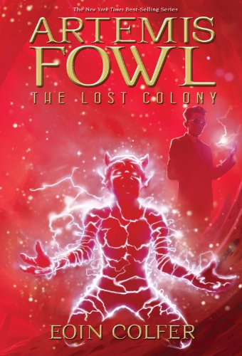 Cover of Artemis Fowl: The Lost Colony (Book 5) (Artemis Fowl (Quality))