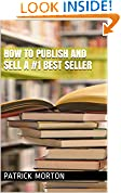 #5: How To Publish and Sell a #1 Best Seller