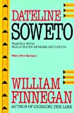 Dateline Soweto: Travels with Black South African Reporters
