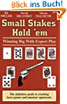 Small Stakes Hold 'em: Winning Big wi...