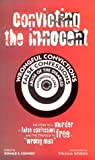 "Convicting the Innocent: The Story of a Murder, a False Confession, and the Struggle to Free a ""Wrong Man"""