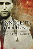 img - for Innocent, Your Honor book / textbook / text book