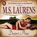 Desire's Prize | M. S. Laurens