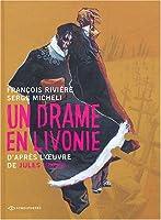 Un drame en Livonie : D'après l'oeuvre de Jules Verne