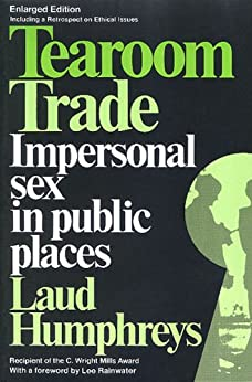 Downloads Tearoom Trade: Impersonal Sex in Public Places (Observations)