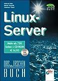 echange, troc Helmut Holz - Linux-Server.Einmalige Sonderausgabe des Bestsellers Linux für Internet und Intranet. Mit CD-ROM (Livre en allemand)