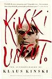 Kinski Uncut: The Autobiography of Klaus Kinski