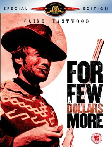 For A Few Dollars More  (Special Edition) [DVD]