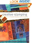 Creative Stamping with Mixed Media Te...