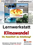 Lernwerkstatt Klimawandel: Die Menschheit am Scheideweg? title=