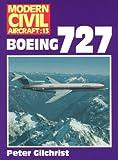 Boeing 727 (Modern Civil Aircraft Series : No 13)