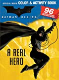 Batman Begins Giant Color & Activity Book: Batman--A Real Hero