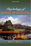 Psychology of Learning for Instruction (3rd Edition)