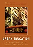 Urban Education: A Comprehensive Guide for Educators, Parents, and Teachers
