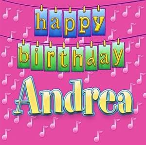 Happy Birthday Andrea - Happy Birthday Andrea - Amazon.com Music