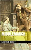 Image of Middlemarch (Illustrated + Unabridged + Additional Content)