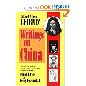 Writings on China Gottfried Wilhelm Leibniz, Daniel J. Cook and Henry Rosemont Jr