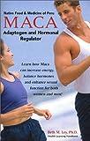 img - for MACA: Adaptogen and Hormonal Regulator (Native Food & Medicine of Peru) (Health Learning Handbook) book / textbook / text book