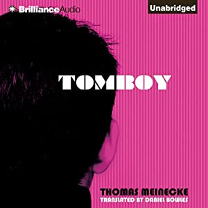 Tomboy | [Thomas Meinecke, Daniel Bowles (translator)]