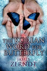 (FREE on 10/5) The Korean Word For Butterfly by James Zerndt - http://eBooksHabit.com