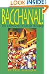 Bacchanal!: The Carnival Culture of T...