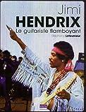 echange, troc Stéphane Letourneur - Jimi Hendrix, le guitariste flamboyant
