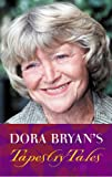 img - for Dora Bryan's Tapestry Tales: An Anthology of Favourite Pieces book / textbook / text book