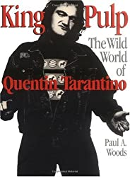 King Pulp: The Wild World of Quentin Tarantino