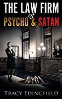 The Law Firm of Psycho & Satan