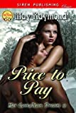 img - for Price to Pay [Her Canadian Dream 2] (Siren Publishing Classic) book / textbook / text book