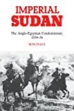img - for Imperial Sudan: The Anglo-Egyptian Condominium 1934-1956 book / textbook / text book