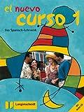 El Nuevo Curso - Das Spanisch-Lehrwerk Bd 1: El nuevo curso, Bd.1, Lehrbuch und Arbeitsbuch mit Audio-CD -